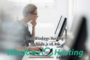 Best Windows Hosting for Node.js v8.4.0