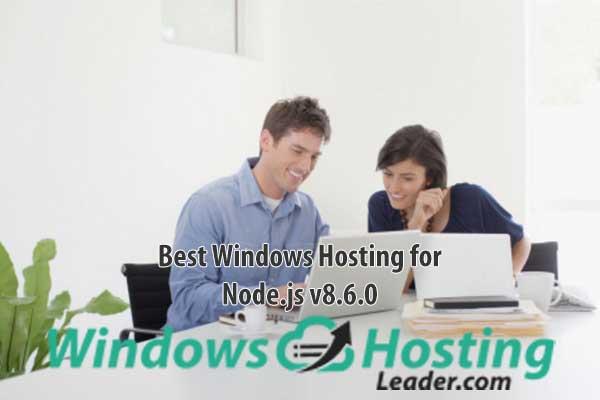 Best Windows Hosting for Node.js v8.6.0