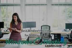 Best Windows Hosting for Node.js v9.4.0