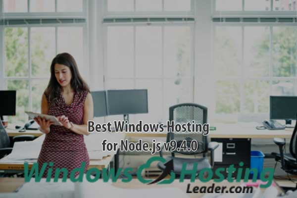 Best Windows Hosting for Node.js v9.4.0