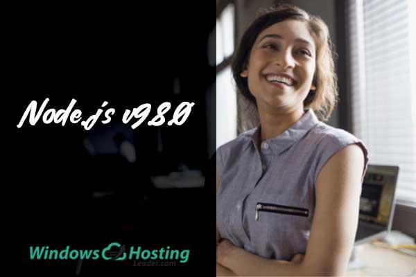 Best Windows Hosting for Node.js v9.8.0