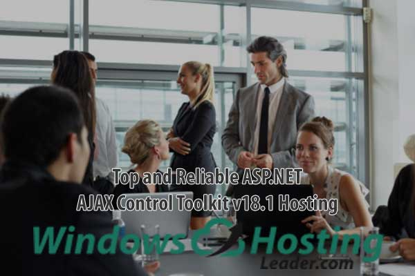 Top and Reliable ASP.NET AJAX Control Toolkit v18.1 Hosting
