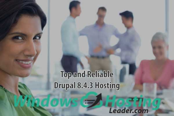 Top and Reliable Drupal 8.4.3 Hosting