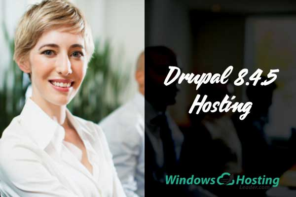 Top and Reliable Drupal 8.4.5 Hosting