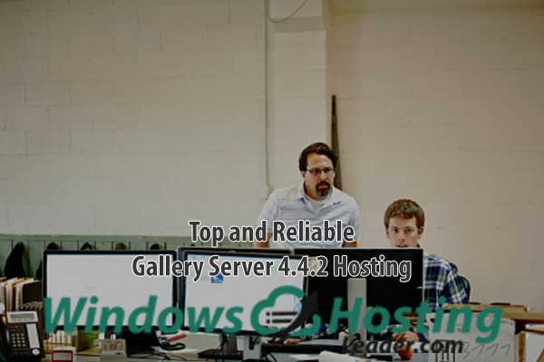 Top and Reliable Gallery Server 4.4.2 Hosting