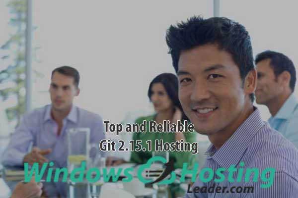 Top and Reliable Git 2.15.1 Hosting
