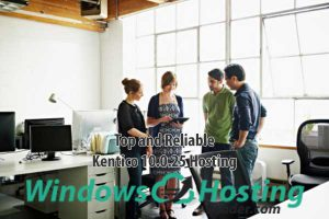 Top and Reliable Kentico 10.0.25 Hosting