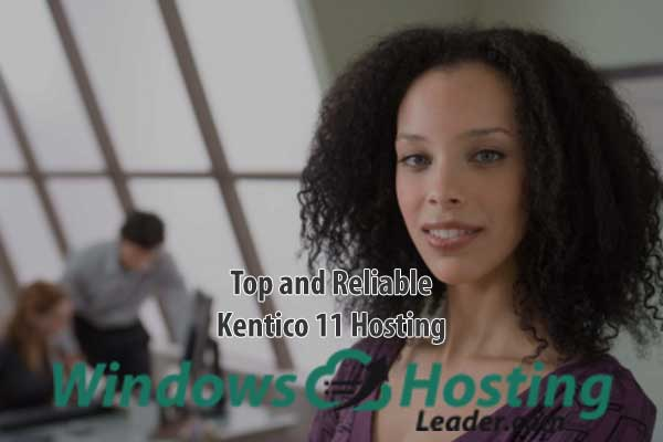 Top and Reliable Kentico 11 Hosting