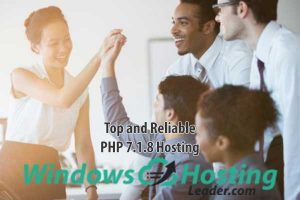 Top and Reliable PHP 7.1.8 Hosting
