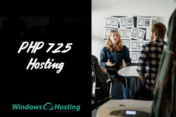 Top and Reliable PHP 7.2.5 Hosting