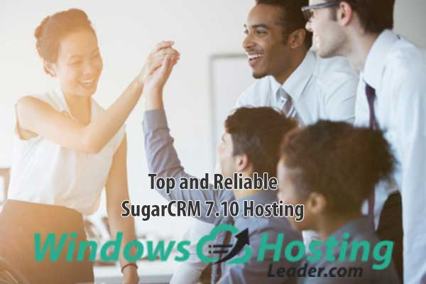 Top and Reliable SugarCRM 7.10 Hosting