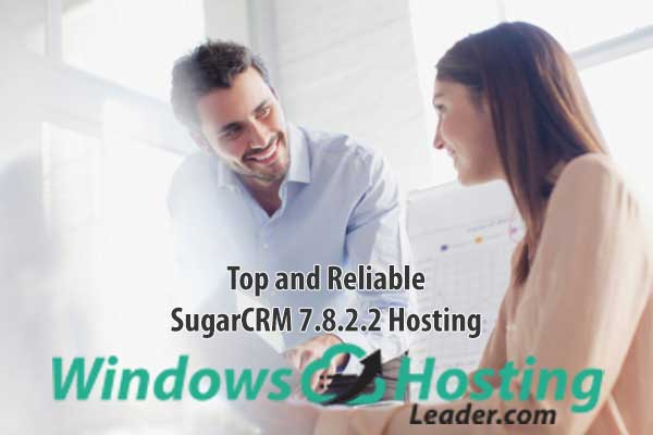 Top and Reliable SugarCRM 7.8.2.2 Hosting