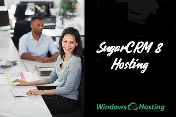Top and Reliable SugarCRM 8 Hosting