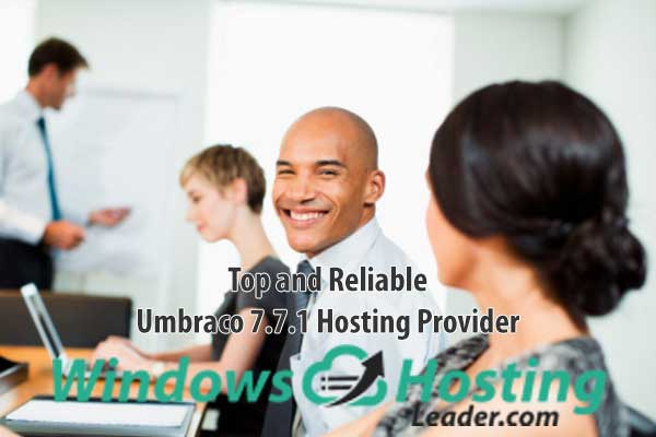 Top and Reliable Umbraco 7.7.1 Hosting Provider Recommendation