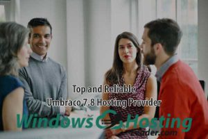 Top and Reliable Umbraco 7.8 Hosting Provider