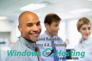 Top and Reliable WordPress 4.8.2 Hosting