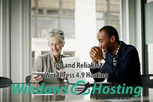 Top and Reliable WordPress 4.9 Hosting