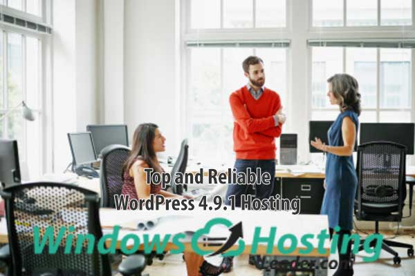 Top and Reliable WordPress 4.9.1 Hosting