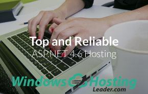 Top and Reliable ASP.NET 4.6 Hosting