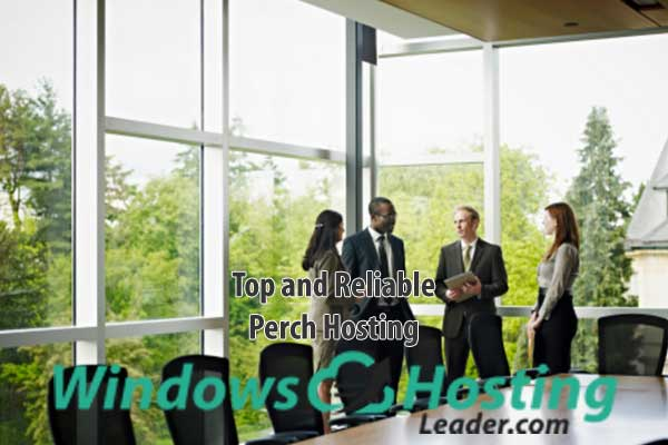 Top and Reliable Perch Hosting