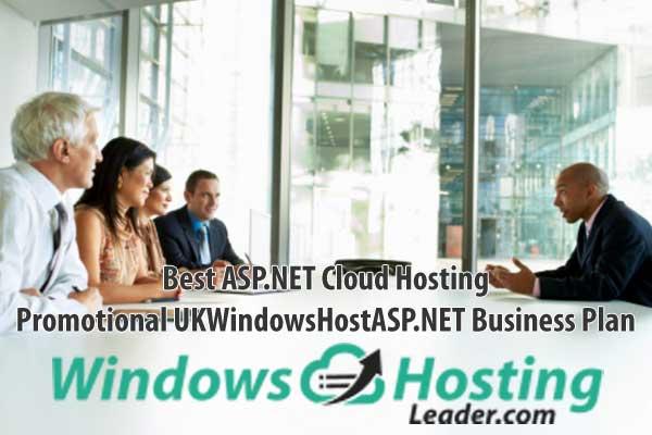Best ASP.NET Cloud Hosting - Promotional UKWindowsHostASP.NET Business Plan
