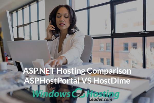 ASP.NET Hosting Comparison - ASPHostPortal VS HostDime