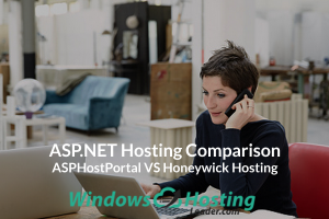 ASP.NET Hosting Comparison - ASPHostPortal VS Honeywick Hosting