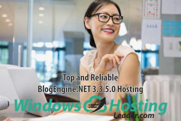 Best ASP.NET Hosting for BlogEngine.NET 3.3.5.0