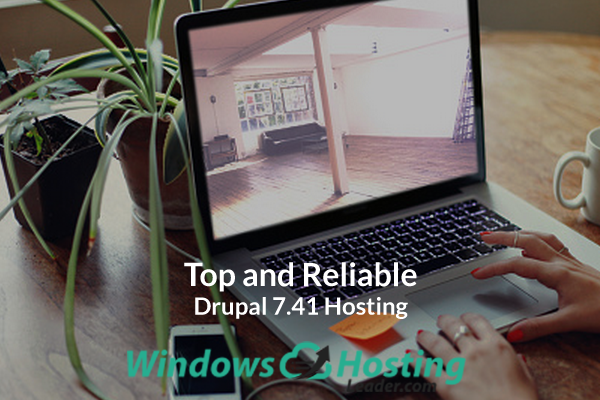 Top and Reliable Drupal 7.41 Hosting
