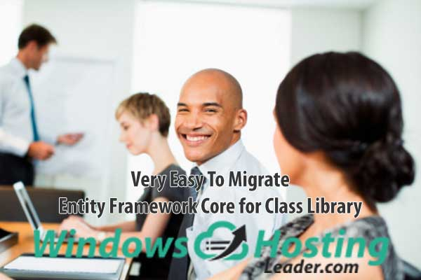 Very Easy To Migrate Entity Framework Core for Class Library