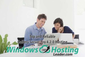 Top and Reliable Gallery Server 4.2.0 Hosting