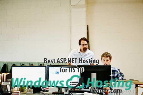 Best ASP.NET Hosting for IIS 10