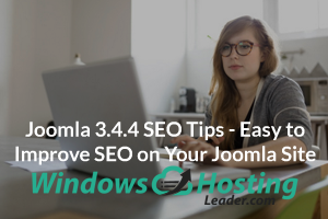 Joomla 3.4.4 SEO Tips - Easy to Improve SEO on Your Joomla Site
