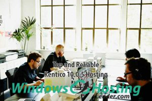 Top and Reliable Kentico 10.0.5 Hosting