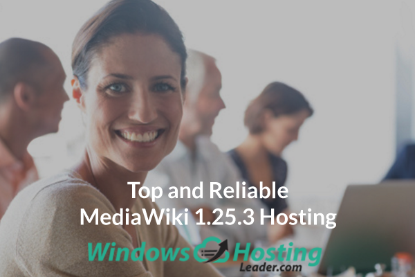 Top and Reliable MediaWiki 1.25.3 Hosting