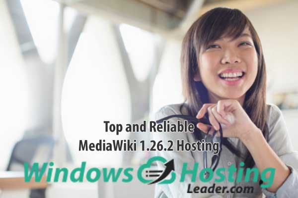 Top and Reliable MediaWiki 1.26.2 Hosting