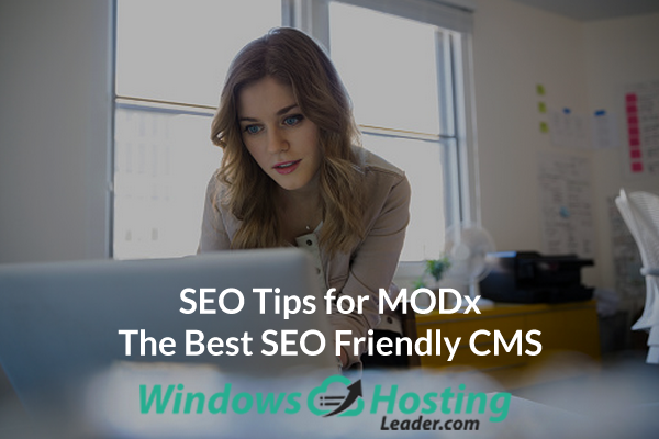 SEO Tips for MODx - The Best SEO Friendly CMS