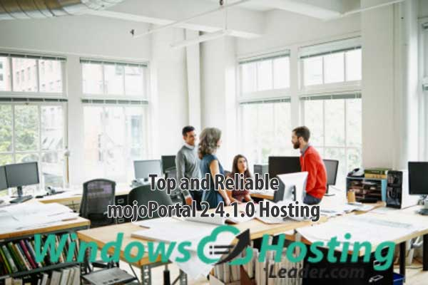 Top and Reliable MojoPortal 2.4.1.0 Hosting