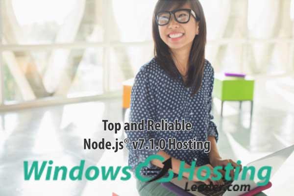 Best Windows Hosting for Node.js® v7.1.0