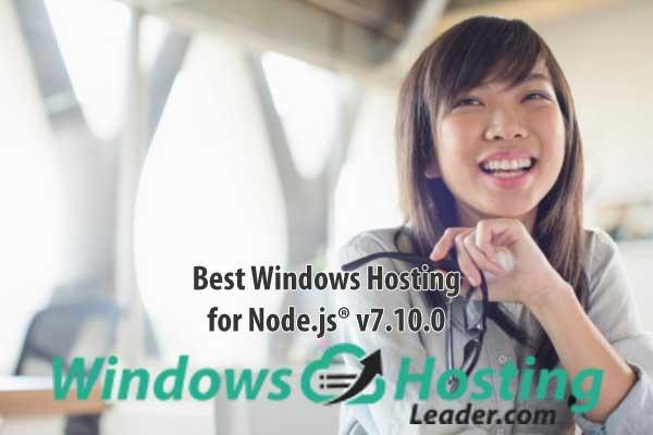 Best Windows Hosting for Node.js® v7.10.0