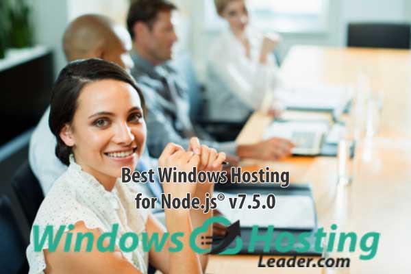 Best Windows Hosting for Node.js® v7.5.0