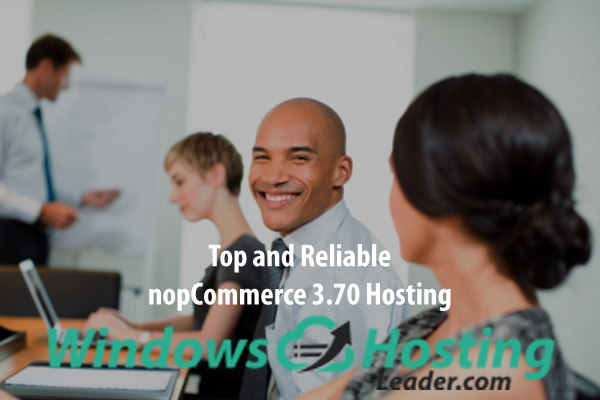 Top and Reliable nopCommerce 3.70 Hosting
