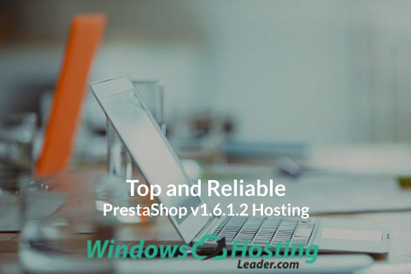 Top and Reliable PrestaShop v1.6.1.2 Hosting