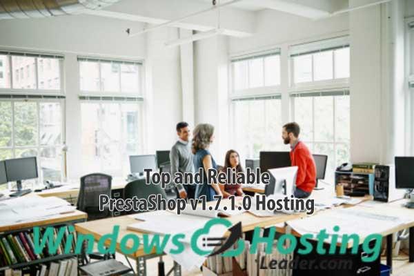 Top and Reliable PrestaShop v1.7.1.0 Hosting