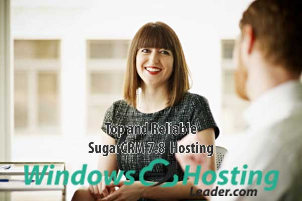 Top and Reliable SugarCRM 7.8 Hosting