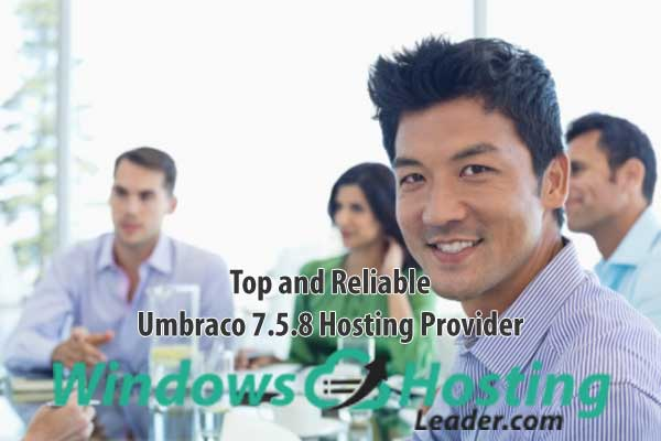 Top and Reliable Umbraco 7.5.8 Hosting Provider