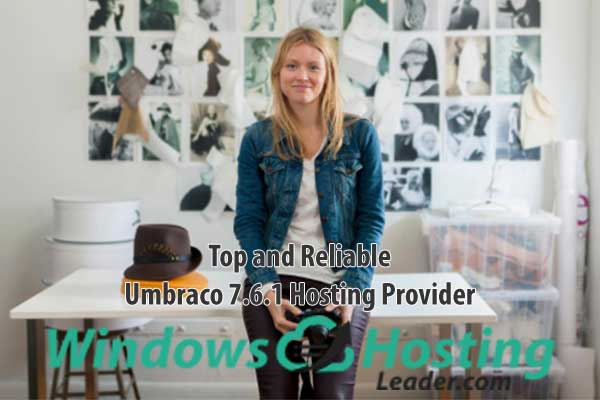 Top and Reliable Umbraco 7.6.1 Hosting Provider Recommendation