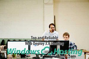 Top and Reliable Web Deploy 3.6 Hosting Provider