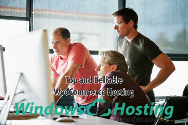 Top and Reliable WooCommerce Hosting