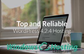 Top and Reliable WordPress 4.2.4 Hosting